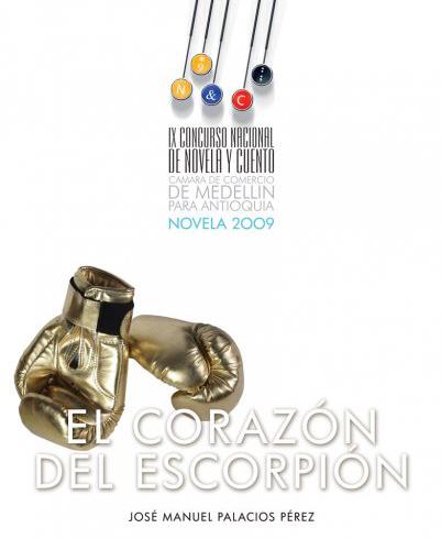 Carátula de la novela Corazón del escorpión. (Cortesía de José Manuel Palacios)