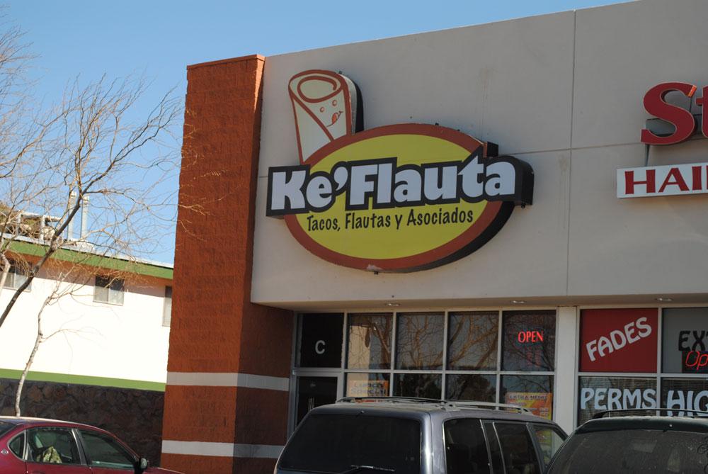 Restaurant Ke' Flauta at 5100 Doniphan Drive, West El Paso. (Beatriz Castañeda/Borderzine.com)
