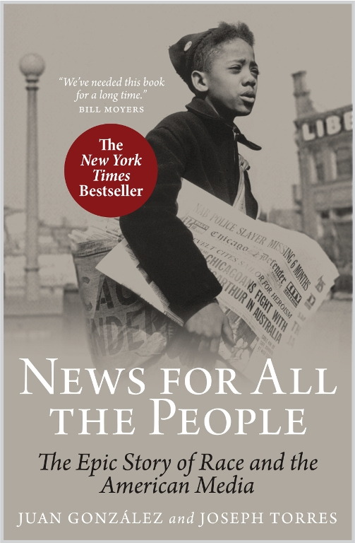 News for All the People: The Epic Story of Race and the American Media depicts the 200 year old struggle that journalist of color have fought in the United States.