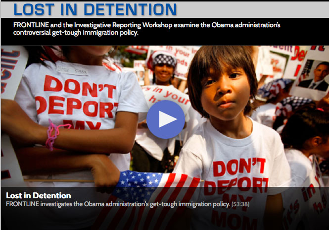 Lost in Detention, a documentary by Frontline and the Investigative Reporting Workshop.