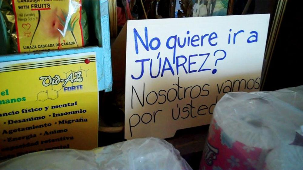 """""""Don't want to go to Juarez? We'll go for you."""" (Amanda Duran/Borderzine.com)"""