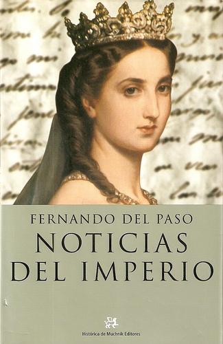 Noticias del Imperio de Fernando del Paso.