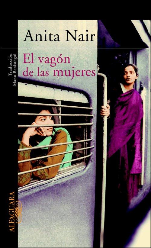 El vagón de las mujeres de Anita Nair.