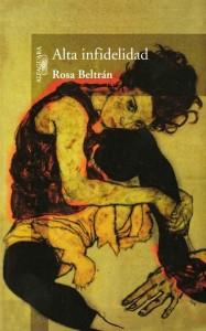 Alta infidelidad por Rosa Beltrán.