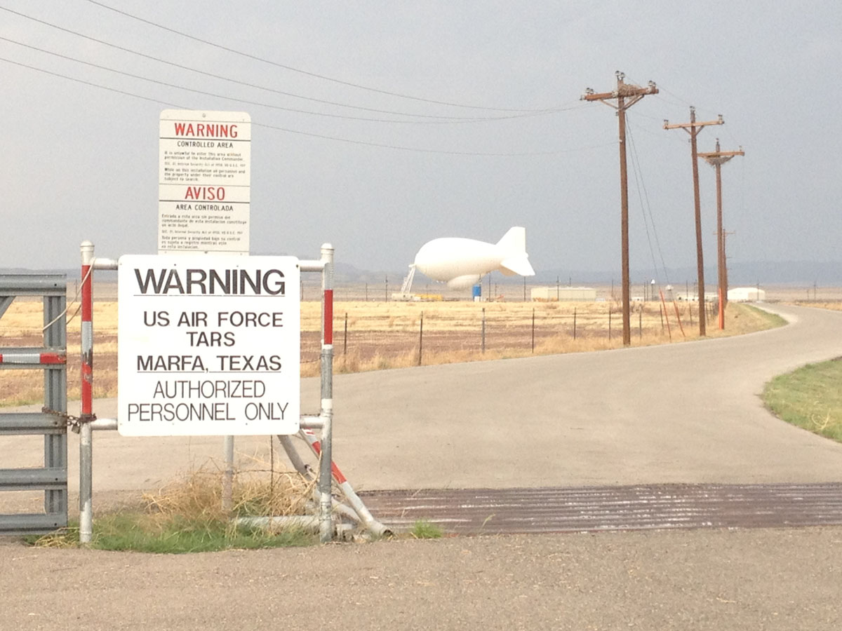 Blimp used for border security just west of Marfa. (Sergio Chapa/Borderzine.com)
