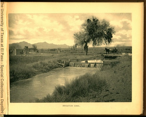 A canal in the El Paso region in the early 1900s. Used with permission of the University of Texas, El Paso Special Collections Library.