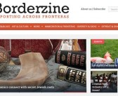 Borderzine redesign reaches out to Border Life readers across all platforms